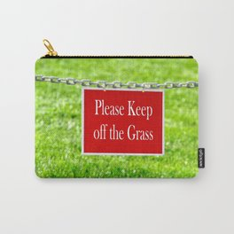 PLEASE KEEP OFF THE GRASS Carry-All Pouch