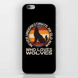 Old Man Who Loves Wolves iPhone Skin
