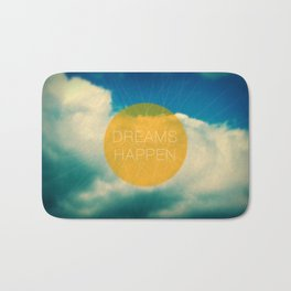 Dreams Happen Bath Mat