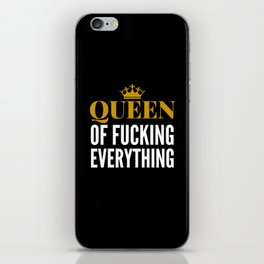 QUEEN OF FUCKING EVERYTHING (BLACK) iPhone Skin