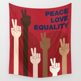 Peace Love Equality for All Wall Tapestry