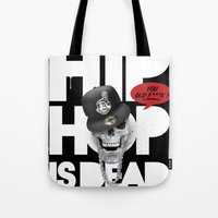 hiphop Tote Bags featuring HipHop is Dead... by Frankie White