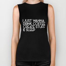I Just Wanna Drink Coffee Create Stuff And Sleep Art Student Viking Biker Tank