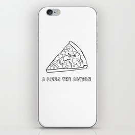 A Pizza The Action iPhone Skin