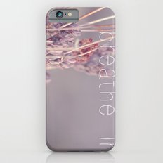 breathe in Slim Case iPhone 6s