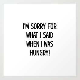 hungry food nutrition eating gift Art Print