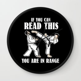If You Can Read This You Are In Range   Martial Arts Wall Clock