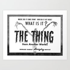 What Is It? The Thing From Another World! Art Print