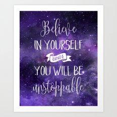 Believe In Yourself Quote Art Print