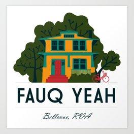 Fauq Yeah Art Print