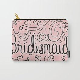 Bridesmaid, hand-lettered, great as a gift!! Carry-All Pouch