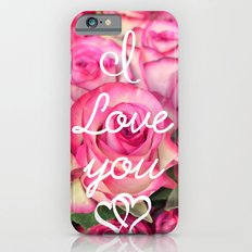 I Love you iPhone 6s Slim Case