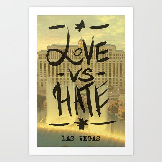 Love VS Hate - Las Vegas - Art Print