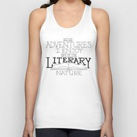 literary Tank Tops featuring Literary Adventures by Drop and Give Me Nerdy