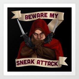Rogue: Beware My Sneak Attack Art Print