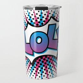 Pop Art LOL! Travel Mug
