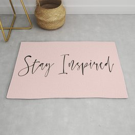Stay Inspired Rug