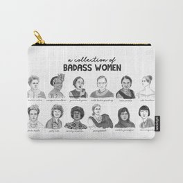 A Collection of Badass Women Carry-All Pouch