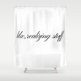 Like, realizing stuff - Kylie Jenner joke Shower Curtain