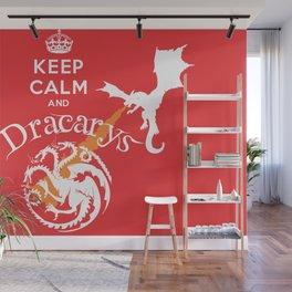 Keep Calm and Drakarys Wall Mural