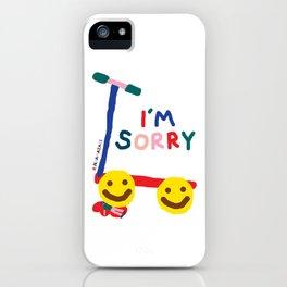 I'm Sorry iPhone Case