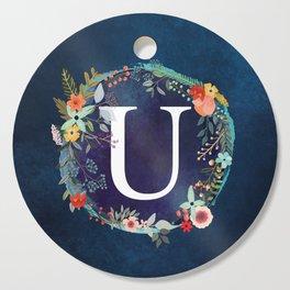 Personalized Monogram Initial Letter U Floral Wreath Artwork Cutting Board