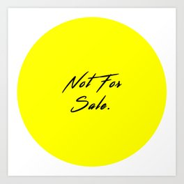 Not For Sale Art Print