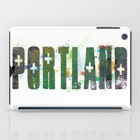 portland iPad Cases featuring Portland by Tonya Doughty