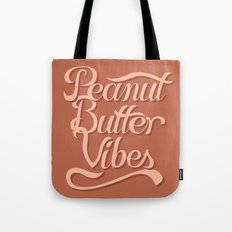 Peanut Butter Vibes Tote Bag