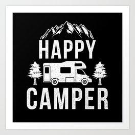 Happy Camper! Camping Outdoor Caravans Art Print