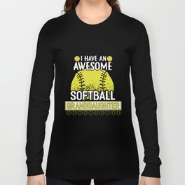 I have an awesome softball t-shirts Long Sleeve T-shirt
