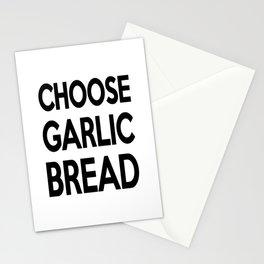 Choose Garlic Bread Stationery Cards