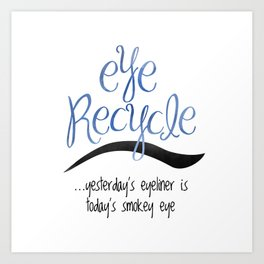 Eye Recycle Art Print