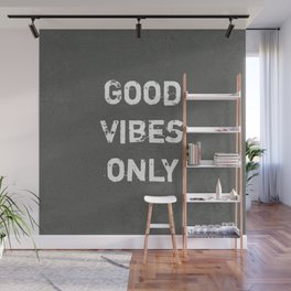 """""""Good Vibes Only""""  Typography Motivational Quote Wall Mural"""