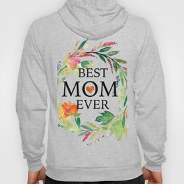 Best mom ever text-colorful wreath Hoody