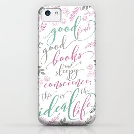 Ideal Life - Mark Twain quote iPhone Case