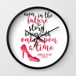 Cinder Lunar Chronicles: Once upon a time Wall Clock