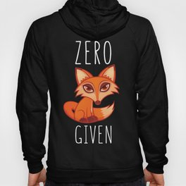 Zero Fox Given Hoody