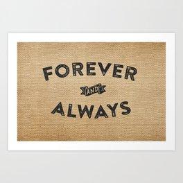Burlap Forever And Always  Art Print