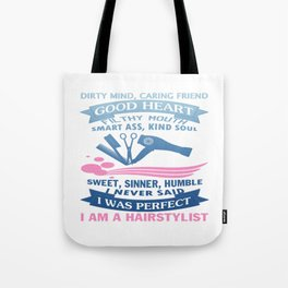 I AM A HAIRSTYLIST Tote Bag