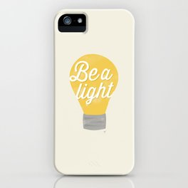 Be a light to the world iPhone Case