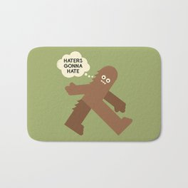 Bigfoot Has So Many Haters Bath Mat
