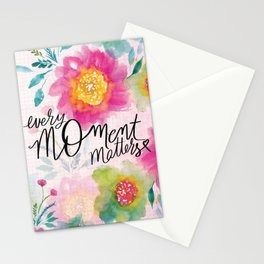 Every Moment Matters Stationery Cards