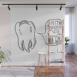 Floss 'em Or Lose 'em Wall Mural