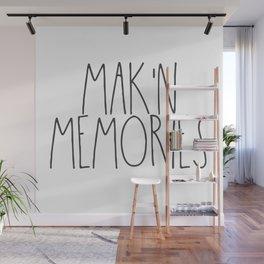Mak'n Memories Wall Mural