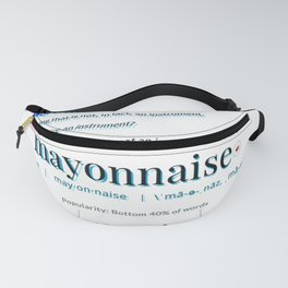 MEY-UH-YES-PLZ! Fanny Pack