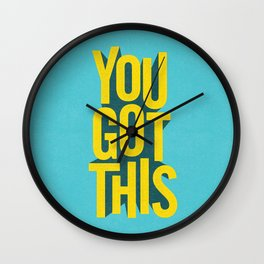 You Got This motivational typography poster inspirational quote bedroom wall home decor Wall Clock