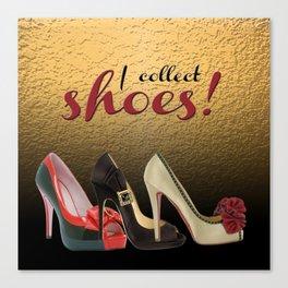 I Collect Shoes High Heels Pumps Stilettos Canvas Print