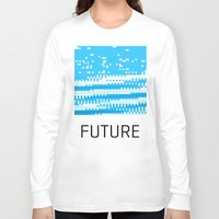 future Long Sleeve T-shirts featuring Future by Blank & Vøid