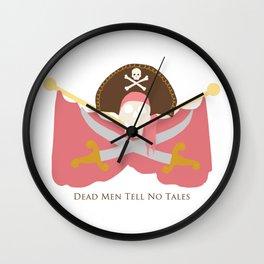 Tell No Tales Wall Clock